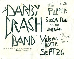 DARBY CRASH BAND, FLIPPER, SOCIETY DOG, UNDEAD AT THE VICTORIA THEATRE, SAN FRANCISCO, CA 1980 (Superbawestside1980) Tags: crash darby flipper