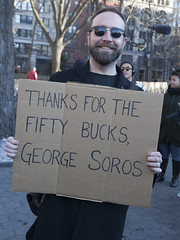 Thanks For The Fifty Bucks, George Soros (EcstaticAperture) Tags: trump antitrump f17 protest left leftwing resistance notmypresident antifascism nyc newyork nycagainsttrump generalstrike georgesoros satire