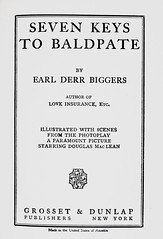 """Title Page: """"Seven Keys to Baldpate"""" by Earl Derr Biggers. NY: Grosset & Dunlap, (1925). Photoplay edition (lhboudreau) Tags: fiction film mystery movie book books romance resort novel robbery silentmovie 1925 paramount bookart silentfilm hardcover crooks magee motionpicture photoplay titlepage movietiein classicmovie vintagebook mountainresort baldpate paramountpictures vintagemovie biggers hardcovers baldpateinn hardcoverbooks billmagee hardcoverbook grossetdunlap paramountpicture earlderrbiggers douglasmaclean billymagee fictionstory fictionnovel sevenkeystobaldpate williammagee photoplayedition earlbiggers williamhalowellmagee"""