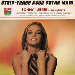 Sonny Lester et son Orchestre - Strip-Tease pour votre mari (oopswhoops) Tags: album vinyl striptease burlesque exotica