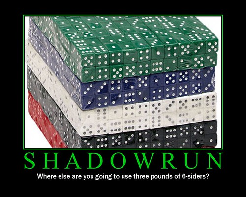 Shadowrun for me offers the