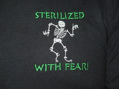 Sterilized with Fear!