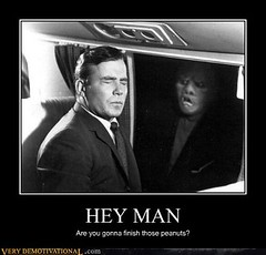 HEY MAN (Chikkenburger) Tags: posters memes demotivational cheezburger workharder memebase verydemotivational notsmarter chikkenburger