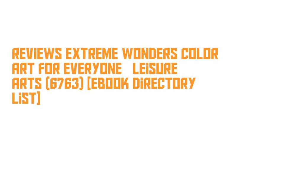 The worlds best photos of arts and leisure flickr hive mind reviews extreme wonders color art for everyone leisure arts 6763 ebook directory fandeluxe Image collections