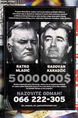 A wanted posters for  Ratko Mladic and Radovan...