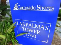 Las Palmas | Coronado Shores (Brent Delhamer - Coronado Premier Realty) Tags: waterfront pacificocean signage shores bayfront 2015 coronadoshores september2015 09012015 laspalmastower
