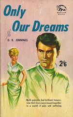 Only Our Dreams (54mge) Tags: hospital book romance paperback doctor nurse johnspencer