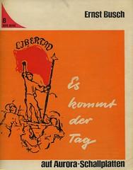 Ernst Busch: Libertad. Es kommt der Tag (mkorsakov) Tags: libertad vinyl retro single aurora 7inch rotfront schallplatte rotereihe ernstbusch eskommtdertag