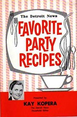Kay Kopera is Ready to Party (Charm and Poise) Tags: party vintage cookbook hostess recipes housewife detroitnews