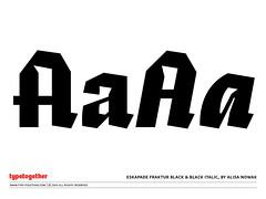 Coming soon: Eskapade Fraktur Black & Black Italic (TypeTogether) Tags: workinprogress fraktur typeface sneakpeek typetogether eskapade blacklecker wwwtypetogethercom alisanowak eskapadefraktur