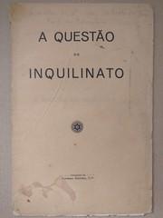Publicação A Questão do Inquilinato (ACMateus) Tags: antiguidades coleccionismo velharias livro