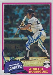 1981 Topps - Aurelio Rodriguez #34 (Third Baseman) (b. 28 Dec 1947 - d. 23 Sep 2000 at age 52) - Autographed Baseball Card (New York Yankees) (card #2) (Treasures from the Past) Tags: 1981 topps 1981topps baseball cards baseballcard vintage auto autograph graf graph graphed sign signed signature aureliorodriguez thirdbase newyorkyankees nyyankees yankees