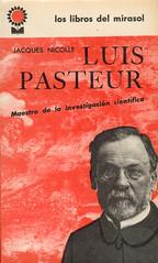 Jacques Nicolle, Luis Pasteur