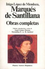 Marqués de Santillana, Obras Completas