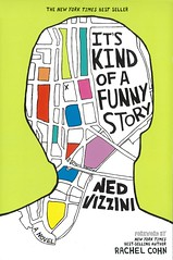 It's Kind of a Funny Story (Vernon Barford School Library) Tags: nedvizzini ned vizzini humor humour humorous fiction depression mentalillness newyork psychiatrichospitals hospitals youngadult youngadultfiction ya vernon barford library libraries new recent book books read reading reads junior high middle vernonbarford fictional novel novels paperback paperbacks softcover softcovers covers cover bookcover bookcovers 9780786851973