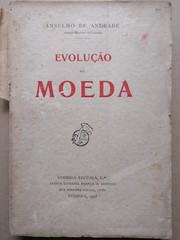 Livro A Evolução da Moeda (ACMateus) Tags: antiguidades coleccionismo velharias livro
