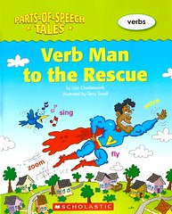 Verb Man to the Rescue (Vernon Barford School Library) Tags: lizacharlesworth liza charlesworth terrysirrell terry sirrell partsofspeechtales partsofspeech tales verbs englishlanguage grammar english language humor humourous humour readinglevel grade3 rl3 quick read reads quickread quickreads qr vernon barford library libraries new recent book books reading junior high middle school vernonbarford nonfiction paperback paperbacks softcover softcovers covers cover bookcover bookcovers 9780545056229 superheroes verbman