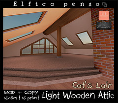 Light Wooden Attic Cat's Lair (Aksanka93Resident) Tags: light wooden attic cats lair cat elfico penso illuminate event sl skybox second life best house build