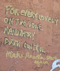 Birth Control Graffiti, Washington, DC (Robby Virus) Tags: washington dc districtofcolumbia political graffiti wall every lovely dole mandatory birth control make american smart great again masa maga
