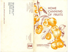 Home Canning Of Fruits 1974 PH0113 2018-04-02 Page Cover (Eudaemonius) Tags: ph0113 home canning of fruits eudaemonius bluemarblebounty recipe recipes cookbook cooking cook book vintage 1974 cover cooperative extension university california berkeley agriculture