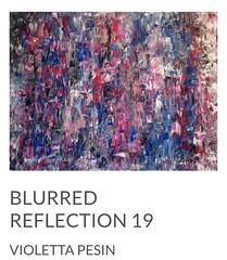 "ARTIST VIOLETTA PESIN ""BLURRED REFLECTION 19"" 2016 CANADA ACRYLIC & RESIN FINISH  36"" X 48""  https://www.violettapesin.com/collections/blurred-reflection/products/blurred-reflection-19  ""Blurred Reflection represents abundance; no void, no lack.  At one t (VIOLETTA_PESIN) Tags: artistquote originalart original loveart abstractart artpainting artoftheday wallart artist painting artwork blurredreflection blurred art artforsale fineart contemporaryart reflection artcollection"