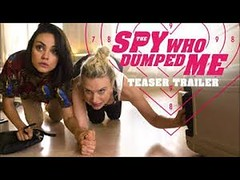 THE SPY WHO DUMPED ME Official Trailer #1 (2018) Action Comedy bande annonce film youtube Movie one (adjedaini) Tags: the spy who dumped me official trailer 1 2018 action comedy bande annonce film youtube movie one