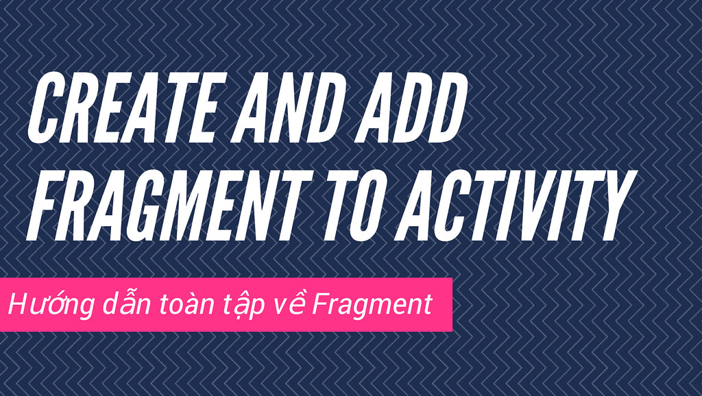 Add fragment to Activity