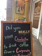 Charleston, South Carolina (dankeck) Tags: sc southcarolina charleson coffee boutique smallbusiness independent wizardofoz dorothy starbucks chalkboard chalk sign kingstreet cookies shop