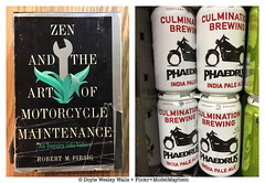 A Novel I Read in 1977 and a Beer I Saw in 2018 (Doyle Wesley Walls) Tags: lagniappe 2266 novel book literature pirsig zenandtheartofmotorcyclemaintenance beer culminationbrewing phaedrus motorcycle portland alcohol cans liquid photomerge fiction fonts words text doylewesleywalls libation indiapaleale