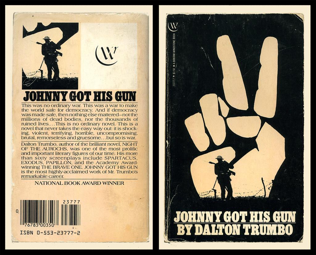 Johnny Got His Gun - Dalton Trumbo