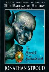 The Amulet of Samarkand (Vernon Barford School Library) Tags: jonathanstroud jonathan stroud bartimaeustrilogy bartimaeus trilogy 1 one series fantasyfiction fantasy apprentices england london magic wizards adventure europe vernon barford library libraries new recent book books read reading reads junior high middle vernonbarford fiction fictional novel novels paperback paperbacks softcover softcovers covers cover bookcover bookcovers 9780786852550