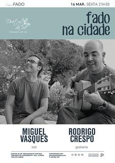 concerto in Fado - Duetos da Sé - Alfama Lisboa - SEXTA-FEIRA 16 DE MARÇO 2018 - 21h30 - Fado na Cidade - Miguel Vasques - Rodrigo Crespo