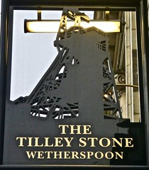The Tilley Stone - Gateshead (garstonian11) Tags: pubsigns realale pubs wetherspoons tyneandwear gateshead