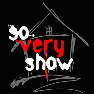 The So Very Show» Podcast