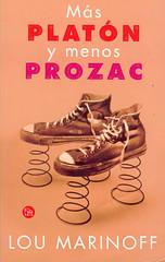 Lou Marinoff, Más Platon y menos Prozac