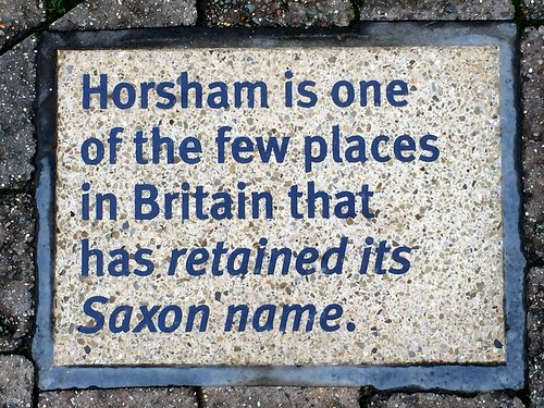 Horsham is one of the few places in Britain that has retained its Saxon name