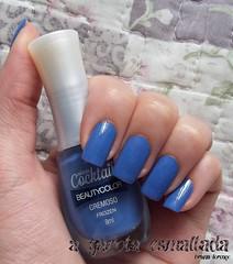 Esmalte Frozen, da Beauty Color. (A Garota Esmaltada) Tags: agarotaesmaltada unhas esmaltes nails nailpolish manicure frozen cocktail beautycolor azul blue