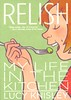 Relish:  My Life in the Kitchen (Vernon Barford School Library) Tags: lucyknisley lucy knisley realisticfiction realistic fiction autobiography autobiographical biography biographical memoir memoirs cooking eating gourmet gourmets culinary vernon barford library libraries new recent book books read reading reads junior high middle vernonbarford fictional novel novels paperback paperbacks softcover softcovers covers cover bookcover bookcovers graphic graphicnovel graphicnovels graphicnonfiction youngadult youngadultfiction ya 9781596436237