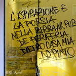 Roma. San Paolo. Street poetry by Er Pinto