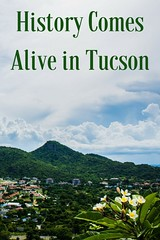 History Comes Alive in Tucson (jessiev) Tags: history travel traveltips tucson arizona