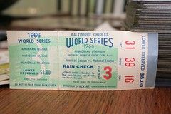 66 world series (mikeyallswell) Tags: world old red usa sports robin rain birds sport boston america vintage ball fun cards tickets major us check athletics md memorial carlton baseball stadium antique unitedstatesofamerica steve sox pass redsox 8 maryland ticket games baltimore hobby 1966 66 autograph card american barry older rod series wade collectible memorialstadium bonds backstage cheap base tix stub collect orioles barrybonds league anthrax bostonredsox backstagepass carew dollars raincheck worldseries mlb pastime ticketstub baltimoreorioles boggs redsoxnation stevecarlton robinyount yount rodcarew soxnation wadeboggs soxtix ballimore