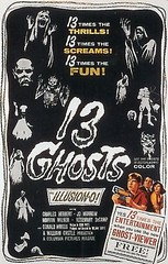 13 Ghosts (by senses working overtime)