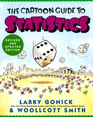 The Cartoon Guide to Statistics (Vernon Barford School Library) Tags: larrygonick larry gonick woollcottsmith woollcott smith cartoonguide statistics probability comic comics strip strips comicbook comicbooks graphicnonfiction 9780062731029 vernon barford library libraries new recent book books read reading reads junior high middle school vernonbarford nonfiction paperback paperbacks softcover softcovers covers cover bookcover bookcovers cartoons