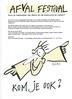 afval festival (robert pennekamp) Tags: circus boost kappersschool amsterdam jungleamsterdam flyer robert pennekamp bekende kunstenaar schoonmaakactie vinkeveenseplassen schoon landelijke opschoondag zwerfafval