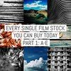 Every single film stock you can buy today today - Part 1: ADOX to Dubblefilm (emulsivefilm) Tags: adox adoxcms20 adoxscala160 adoxsilvermax100 agfa agfacopexrapid agfavistaplus200 agfavistaplus400 agfaphoto agfaphotoapx100 agfaphotoapx400 aristaeduultra100 aristaeduultra200 aristaeduultra400 bergger cinestill cinestill50d cinestill800t cinestillbwxx dubblefilmbubblegum dubblefilmmonsoon dubblefilmmoonstruck dubblefilmsunstroke filmlist filmreviews
