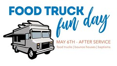 Food Truck Fun Day is this Sunday, May 6th! Meet us out front of Cheyenne Middle School directly after our 10:30 AM Worship Gathering. We're planning food, family, friends, and baptisms! We will also have some bounce houses for the kids and students. Dres (rcokc) Tags: food truck fun day is this sunday may 6th meet us out front cheyenne middle school directly after our 1030 am worship gathering were planning family friends baptisms we will have some bounce houses for kids students dress casual plan about 710 per person purchase meal