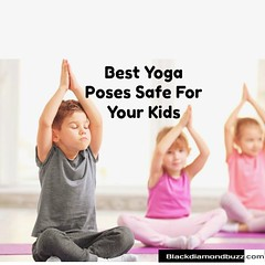 Yoga Poses For Kids (lewissuraz) Tags: beauty fashion fat loss fitness food health home decor makeup pets tattoo technology travel
