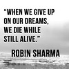 Citations De Robin Sharma: When we give up on our dreams, we die while still alive.... https://citations.tn/citations/citations-celebres/citations-de-robin-sharma-when-we-give-up-on-our-dreams-we-die-while-still-alive/ #CitationsCélèbres (Citations et Proverbes) Tags: coachmonthly leaderwithoutatitle leadershipwebsites monksoldhisferrari podcastrobinsharma robin robinsharma robinsharmaaudiobooks robinsharmaaudiobooksfreedownload robinsharmabooks robinsharmabooksonline robinsharmabooksonlinereading robinsharmaebooksfreedownload rohitsharma theleaderwithoutatitle