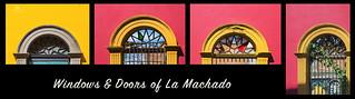 windows & doors of la machado - pt 1