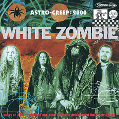 More Human Than Human by White Zombie (Gabe Damage) Tags: puro total absoluto rock and roll 101 by gabe damage or arthur hates dream ghost